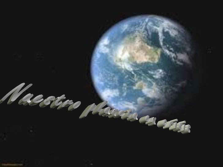 Nuestro planeta en crisis