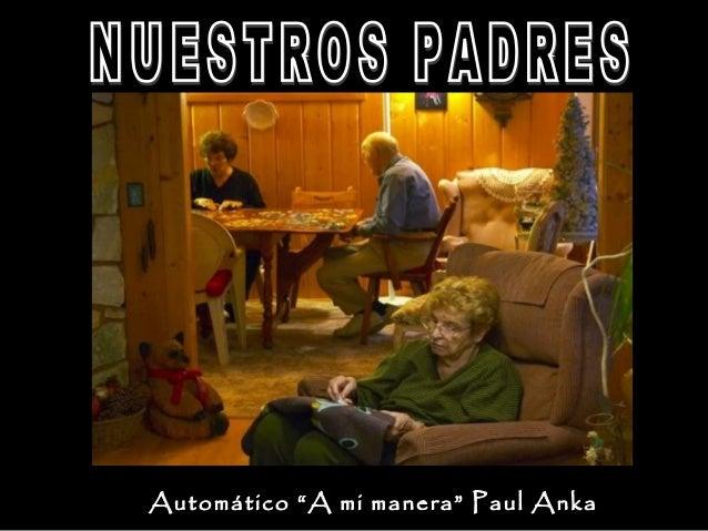 "Automático ""A mi manera"" Paul Anka"