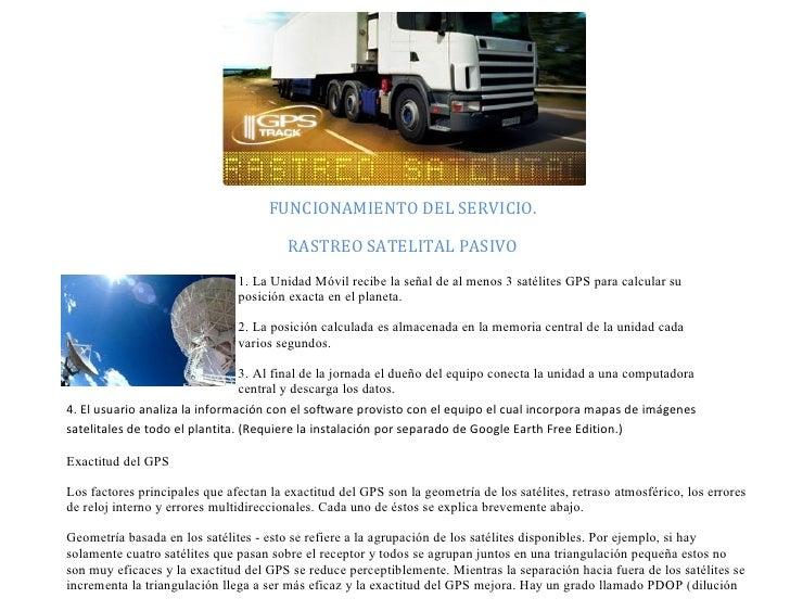FUNCIONAMIENTO DEL SERVICIO.                                          RASTREO SATELITAL PASIVO                            ...