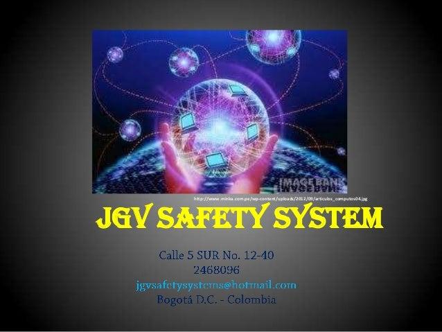 http://www.minka.com.pe/wp-content/uploads/2012/09/articulos_computos04.jpg  JGV SAFETY SYSTEM