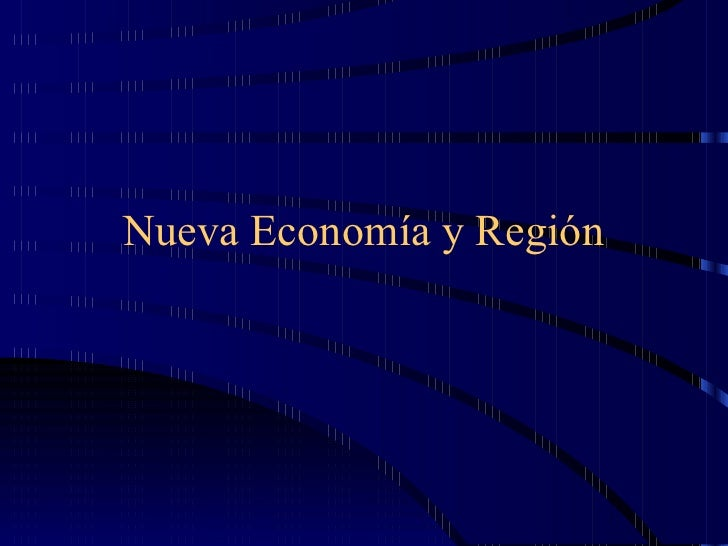 Nueva Economía y Región