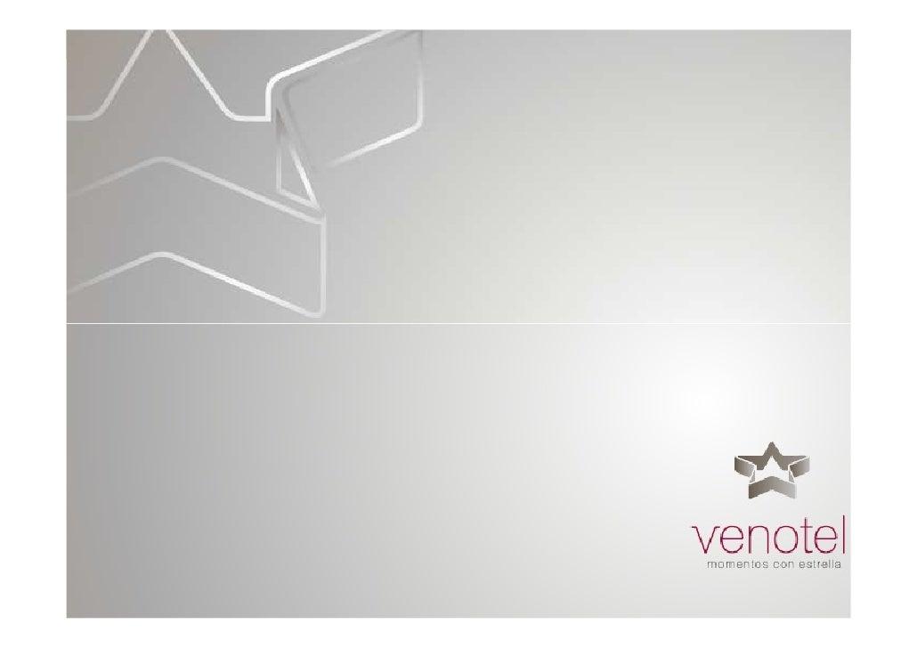 ¿Qué es Venotel?                              Una empresa que representa una selección de hoteles de 4 y 5                ...