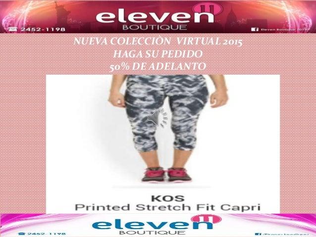 NUEVA COLECCIÒN VIRTUAL 2015 HAGA SU PEDIDO 50% DE ADELANTO