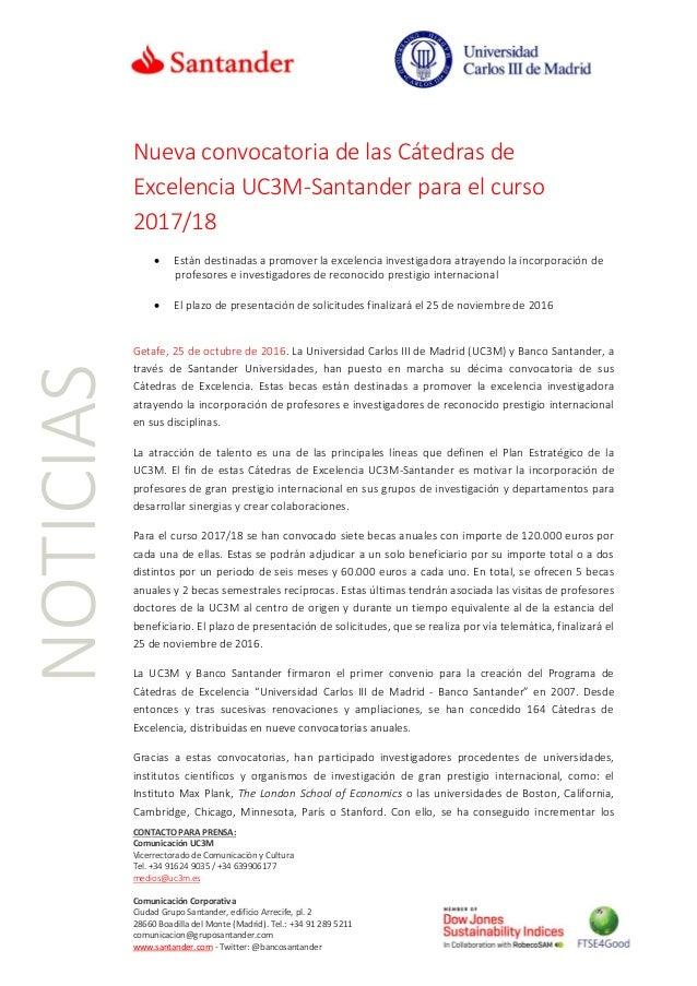 CONTACTO PARA PRENSA: Comunicación UC3M Vicerrectorado de Comunicación y Cultura Tel. +34 91624 9035 / +34 639906177 medio...