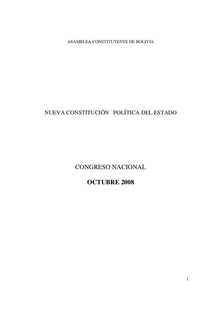 ASAMBLEA CONSTITUYENTE DE BOLIVIANUEVA CONSTITUCIÓN POLÍTICA DEL ESTADO         CONGRESO NACIONAL             OCTUBRE 2008...