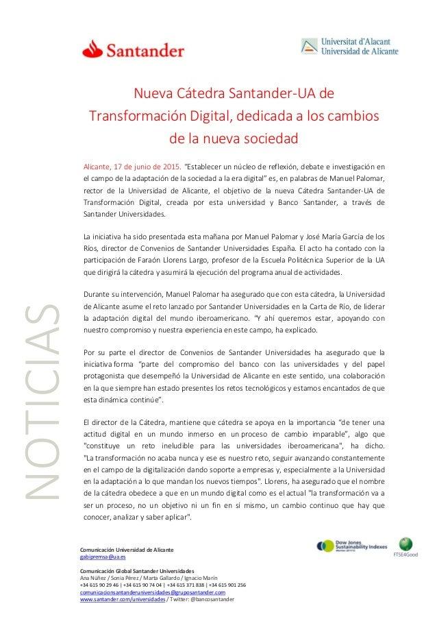 NOTICIAS Comunicación Universidad de Alicante gabipremsa@ua.es Comunicación Global Santander Universidades Ana Núñez / Son...