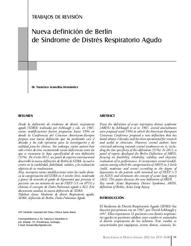 TRABAJOS DE REVISIÓN  Nueva definición de Berlín de Síndrome de Distrés Respiratorio Agudo  Dr. Francisco Arancibia Hernán...