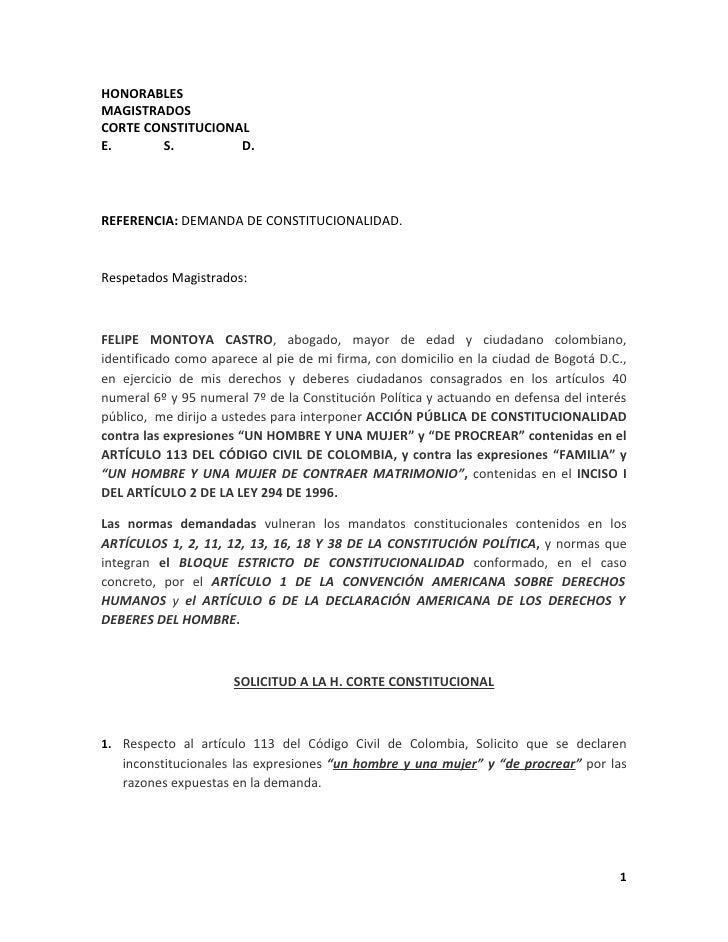HONORABLES MAGISTRADOS CORTE CONSTITUCIONAL E.      S.         D.     REFERENCIA: DEMANDA DE CONSTITUCIONALIDAD.    Respet...