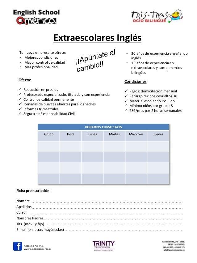 Extraescolares Inglés  Tu nueva empresa te ofrece:  • Mejores condiciones  • Mayor control de calidad  • Más profesionalid...
