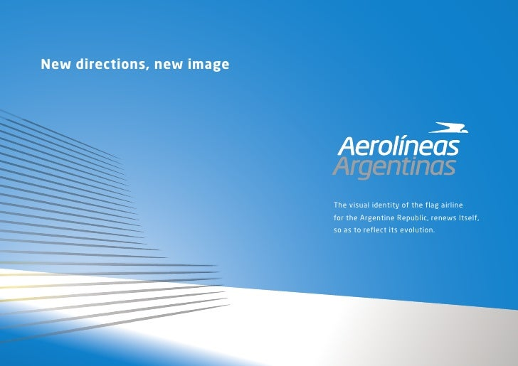New directions, new image                                 The visual identity of the flag airline                         ...