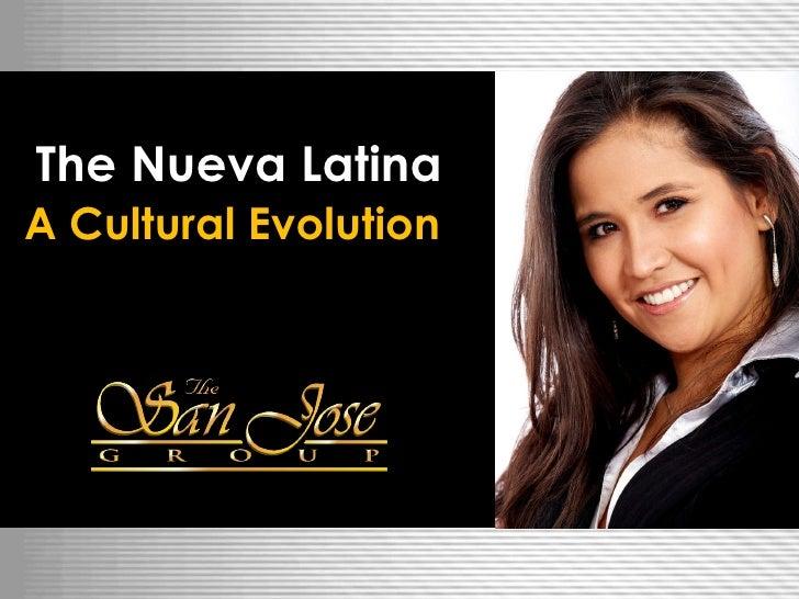 The Nueva Latina A Cultural Evolution