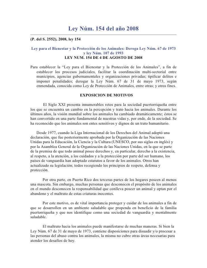 Ley Núm. 154 del año 2008 (P. del S. 2552), 2008, ley 154  Ley para el Bienestar y la Protección de los Animales: Deroga L...