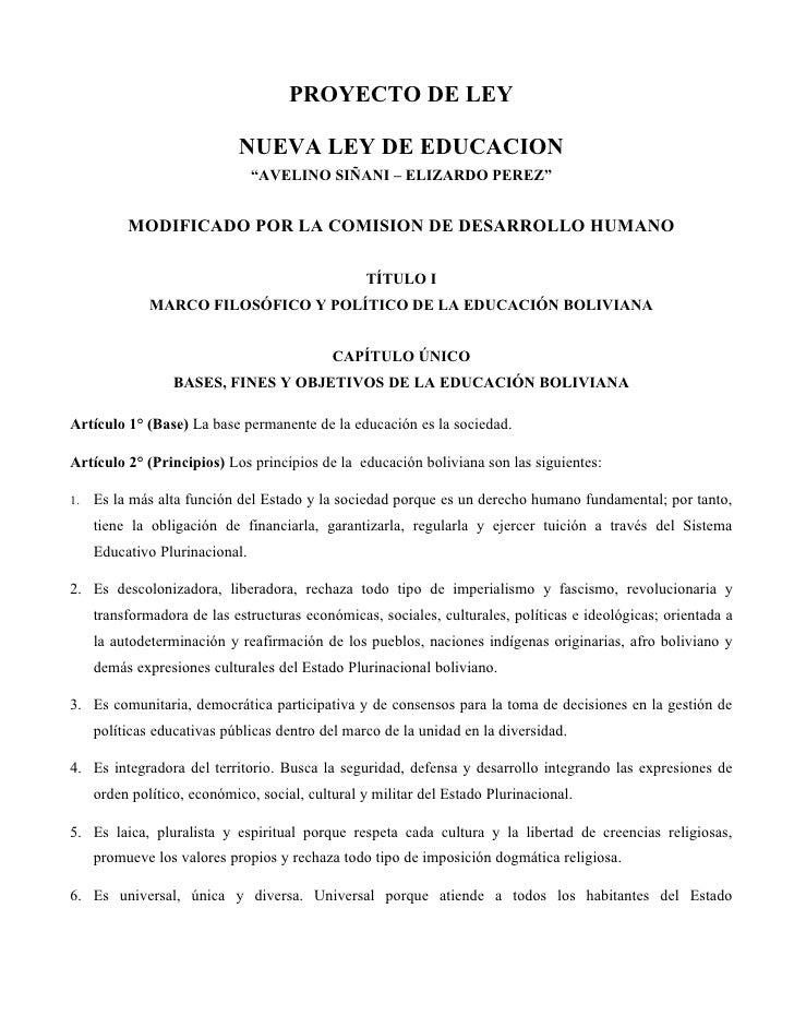 """PROYECTO DE LEY                            NUEVA LEY DE EDUCACION                                """"AVELINO SIÑANI – ELIZARD..."""