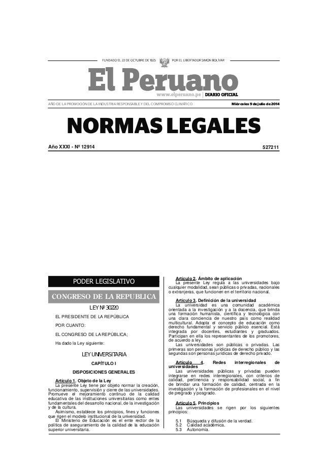 PODER LEGISLATIVO CONGRESO DE LA REPUBLICA LEY Nº 30220 EL PRESIDENTE DE LA REPÚBLICA POR CUANTO: EL CONGRESO DE LA REPÚBL...