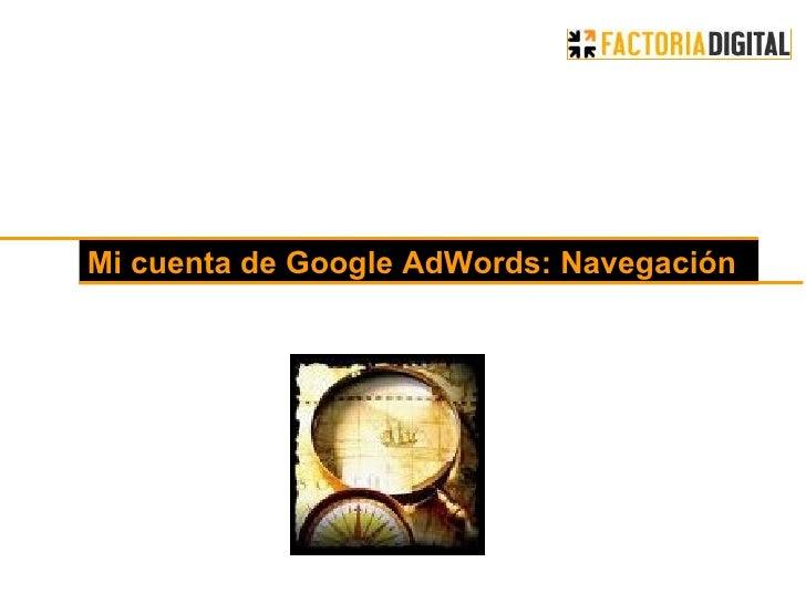 Conozca el nuevo Google Adwords