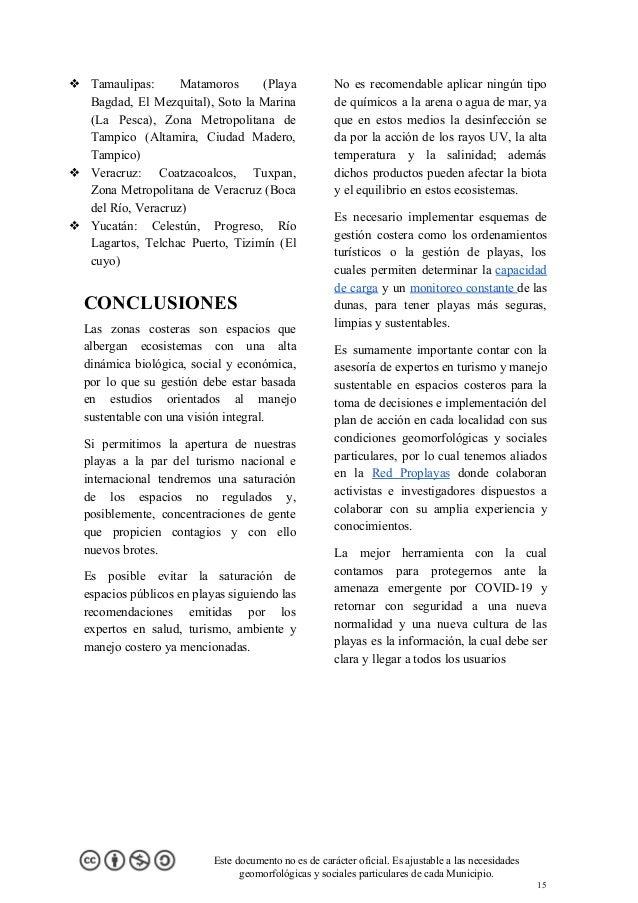 ❖ Tamaulipas: Matamoros (Playa Bagdad, El Mezquital), Soto la Marina (La Pesca), Zona Metropolitana de Tampico (Altamira, ...