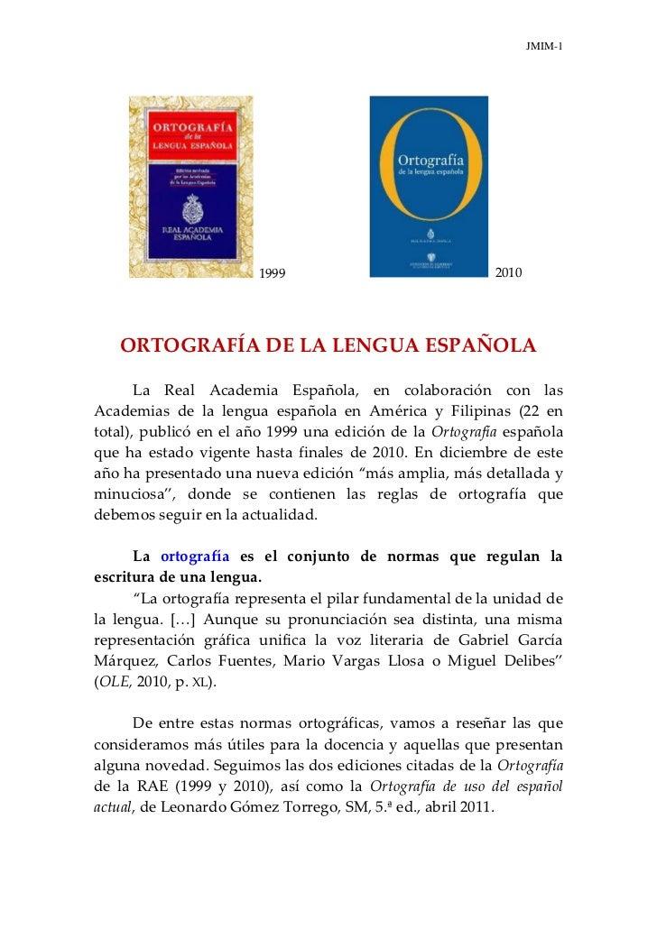 JMIM-1                       1999                               2010   ORTOGRAFÍA DE LA LENGUA ESPAÑOLA       La Real Acad...