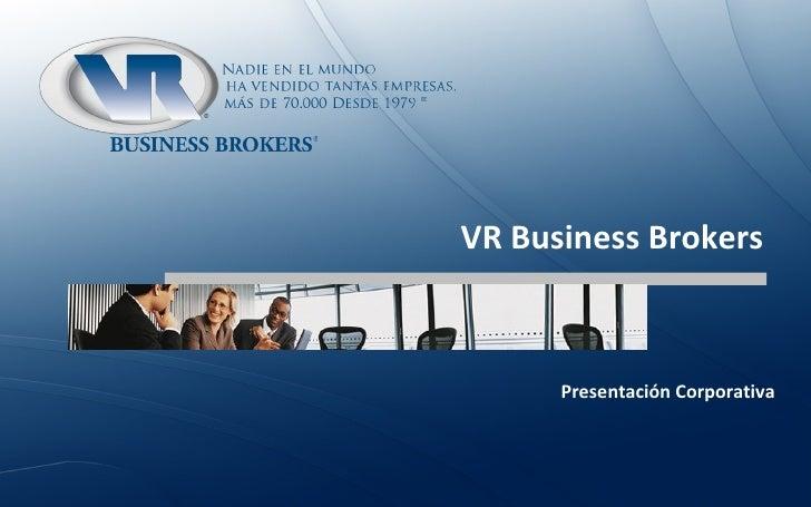 VR Business Brokers Presentación Corporativa