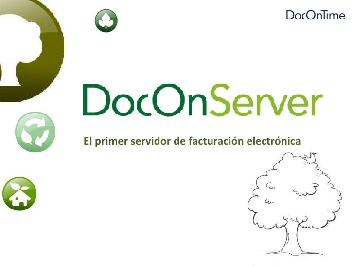 El  primer  servidor de facturación electrónica