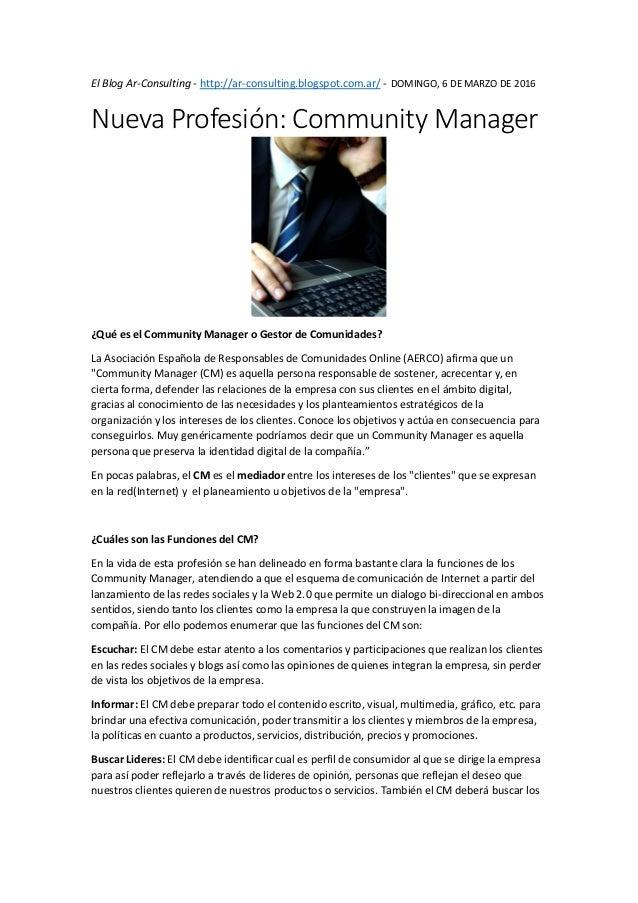 El Blog Ar-Consulting - http://ar-consulting.blogspot.com.ar/ - DOMINGO, 6 DE MARZO DE 2016 Nueva Profesión: Community Man...