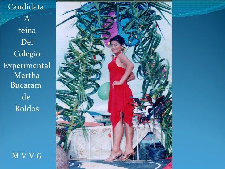 Candidata  A reina  Del Colegio  ExperimentalMartha Bucaram  de  Roldos M.V.V.G