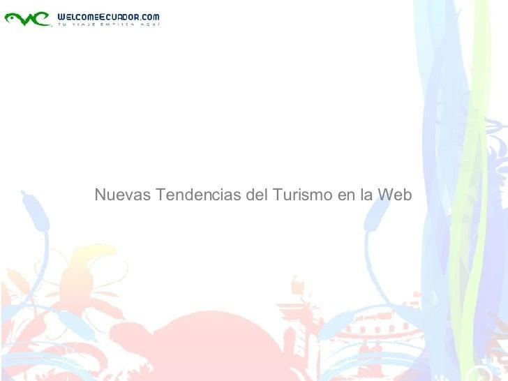 Nuevas Tendencias del Turismo en la Web