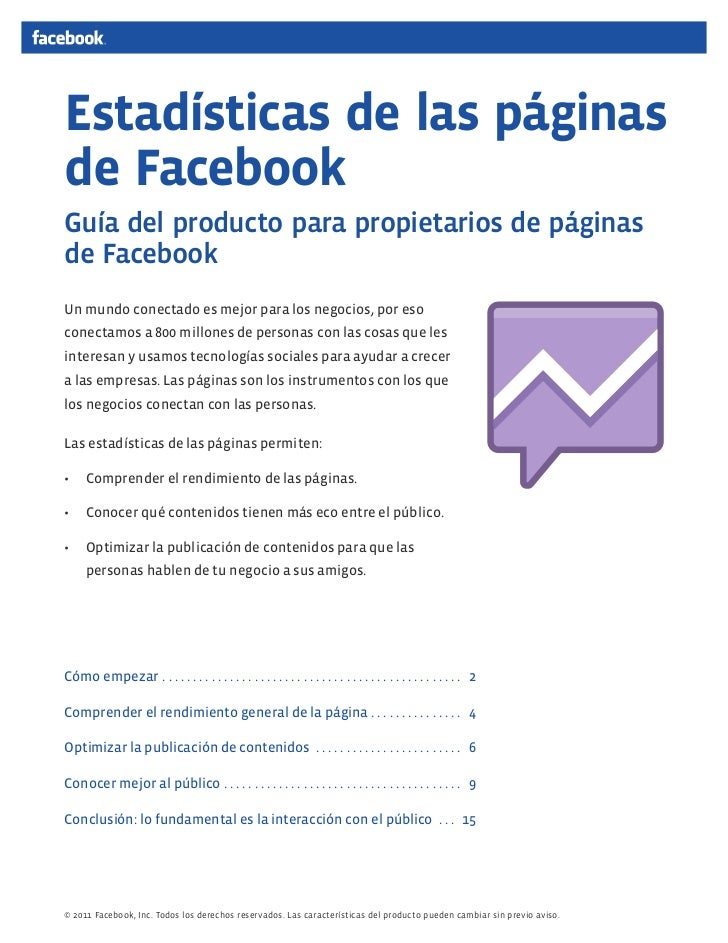 Estadísticas de las páginasde FacebookGuía del producto para propietarios de páginasdeFacebookUn mundo conectado es mejor...