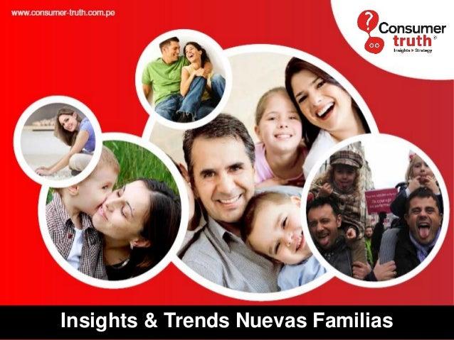 Insights & Trends Nuevas Familias