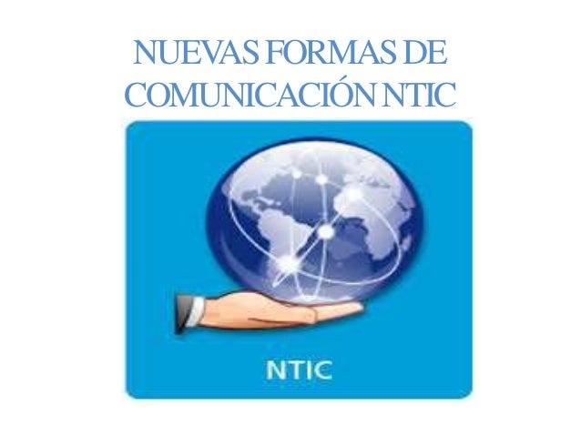 NUEVASFORMASDE COMUNICACIÓNNTIC