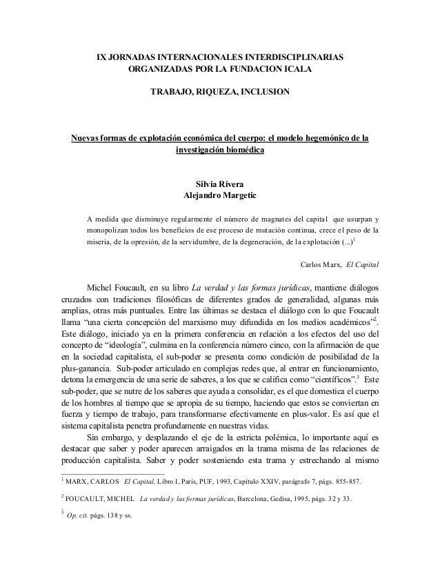 IX JORNADAS INTERNACIONALES INTERDISCIPLINARIASORGANIZADAS POR LA FUNDACION ICALATRABAJO, RIQUEZA, INCLUSIONNuevas formas ...