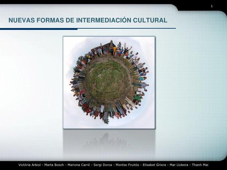 Nuevas formas de intermediación cultural