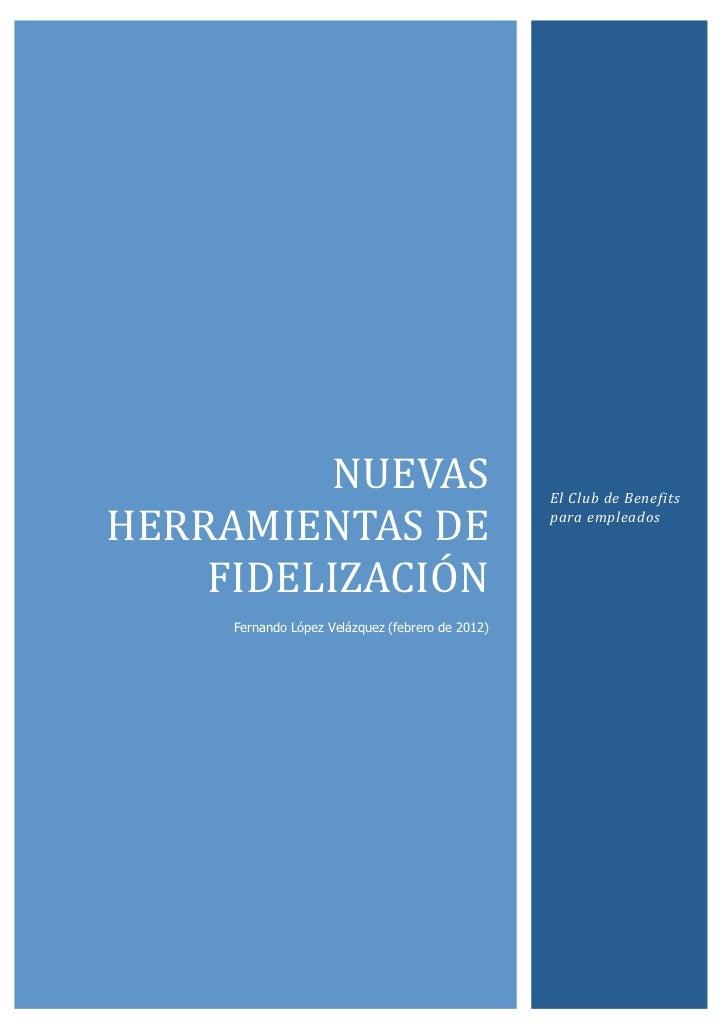 NUEVAS                                 El Club de Benefits HERRAMIENTAS DE                               par...