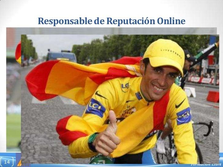 Responsable de Reputación Online<br />14<br />Nuevas  profesiones  ∙ Nuevos cursos de Formación Continua<br />