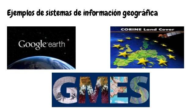 Ejemplos de sistemas de información geográfica