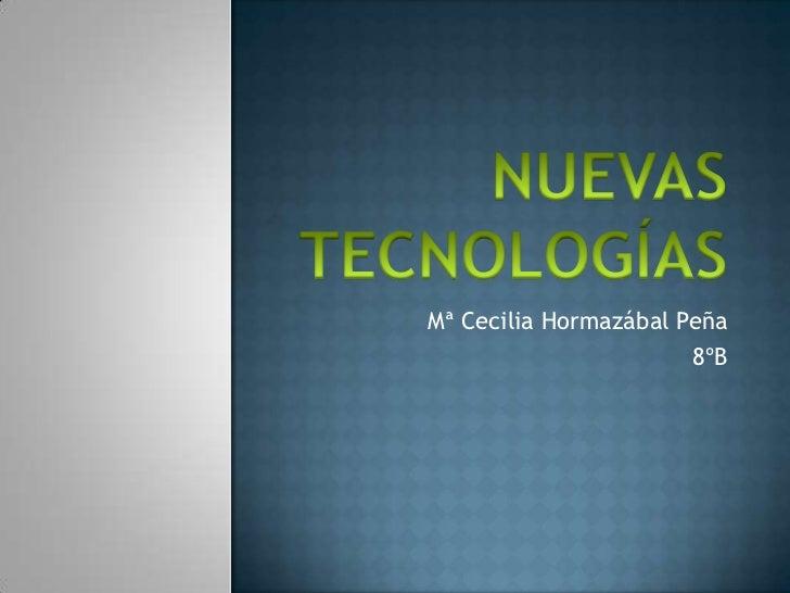 Mª Cecilia Hormazábal Peña                       8ºB
