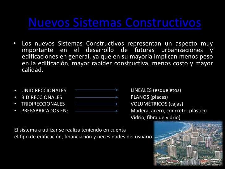 new construction technologies/Nuevas tecnologías de construcción Slide 2