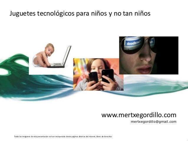 Juguetes tecnológicos para niños y no tan niños                                                                           ...