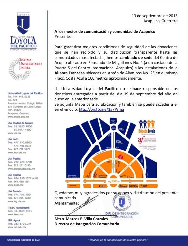 19 de septiembre de 2013 Acapulco, Guerrero A los medios de comunicación y comunidad de Acapulco Presente: Para garantizar...
