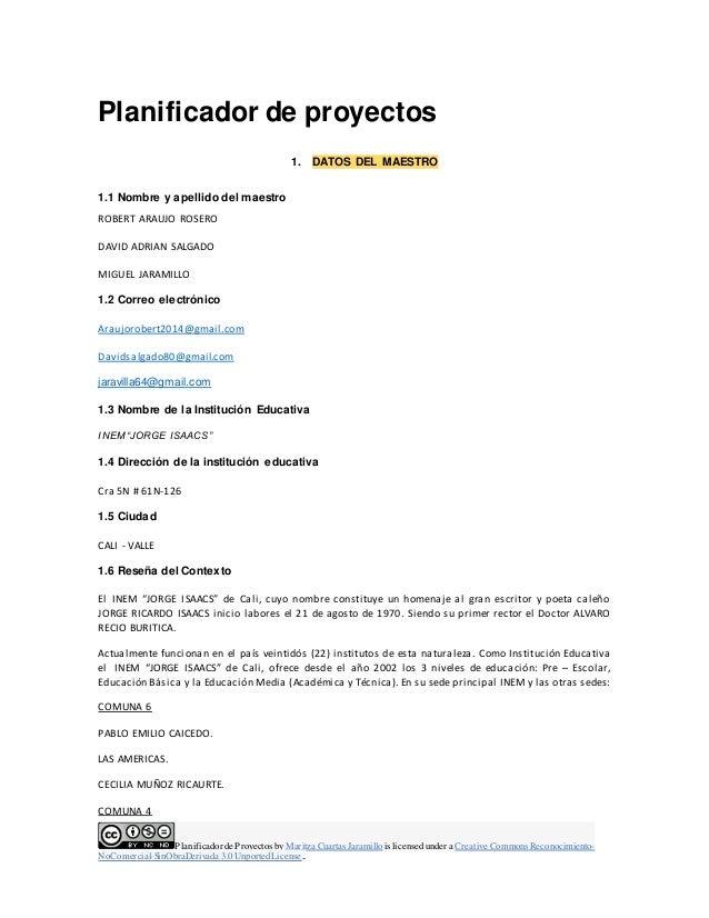 Planificadorde Proyectos by Maritza Cuartas Jaramillo is licensedunder a Creative Commons Reconocimiento- NoComercial-SinO...