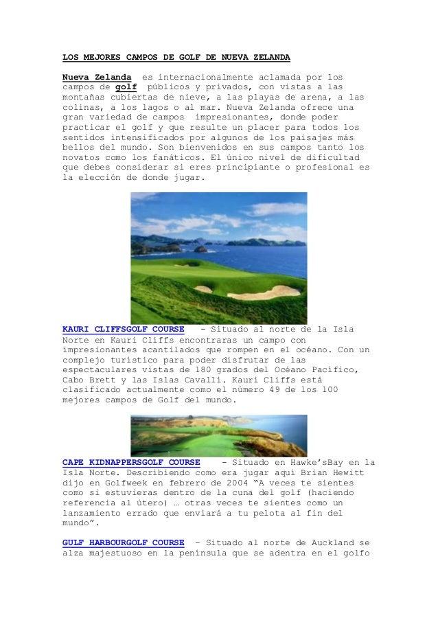 LOS MEJORES CAMPOS DE GOLF DE NUEVA ZELANDA Nueva Zelanda es internacionalmente aclamada por los campos de golf públicos y...