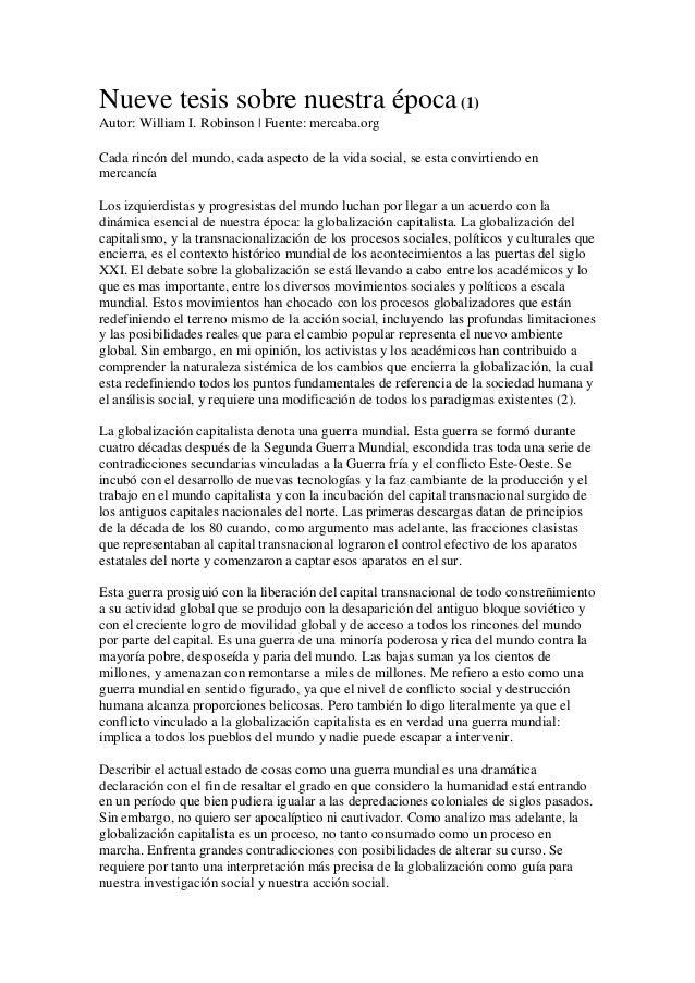 Nueve tesis sobre nuestra época (1)Autor: William I. Robinson | Fuente: mercaba.orgCada rincón del mundo, cada aspecto de ...
