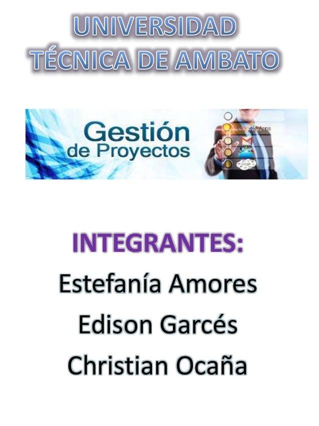 INTEGRANTES: Estefanía Amores Edison Garcés Christian Ocaña