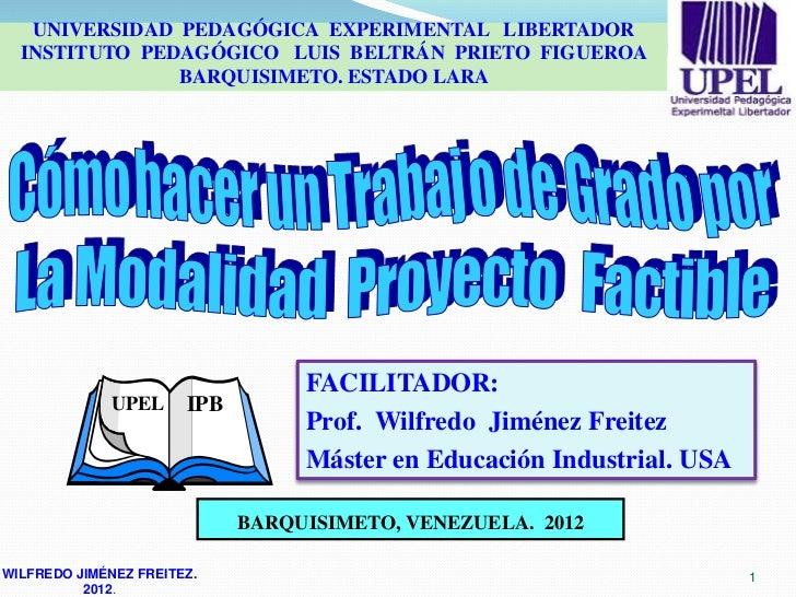 UNIVERSIDAD PEDAGÓGICA EXPERIMENTAL LIBERTADOR  INSTITUTO PEDAGÓGICO LUIS BELTRÁN PRIETO FIGUEROA               BARQUISIME...