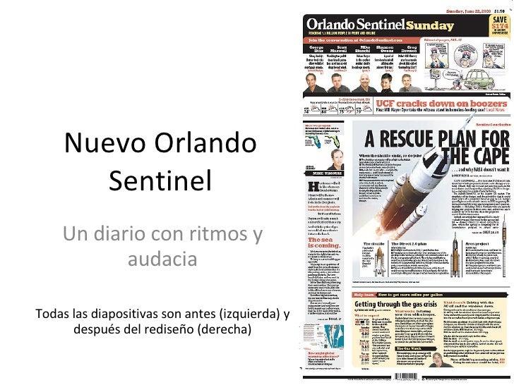 Nuevo Orlando Sentinel Un diario con ritmos y audacia Todas las diapositivas son antes (izquierda) y después del rediseño ...