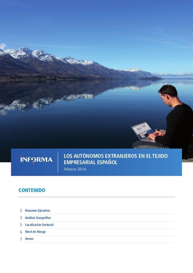 LOS AUTÓNOMOS EXTRANJEROS EN EL TEJIDO EMPRESARIAL ESPAÑOL // FEBRERO 2014  LOS AUTÓNOMOS EXTRANJEROS EN EL TEJIDO EMPRESA...