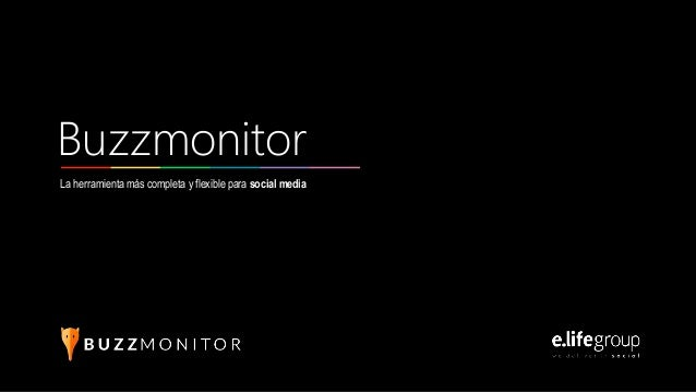 La herramienta más completa y flexible para social media Buzzmonitor