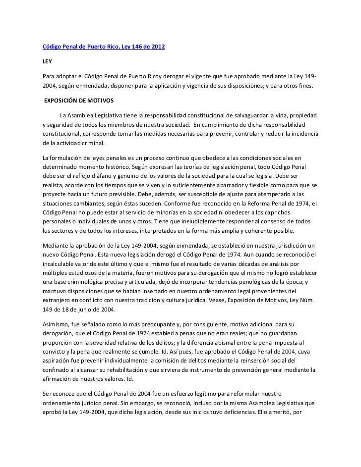 Código Penal de Puerto Rico, Ley 146 de 2012LEYPara adoptar el Código Penal de Puerto Ricoy derogar el vigente que fue apr...