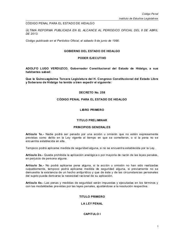 Código PenalInstituto de Estudios LegislativosCÓDIGO PENAL PARA EL ESTADO DE HIDALGOÚLTIMA REFORMA PUBLICADA EN EL ALCANCE...