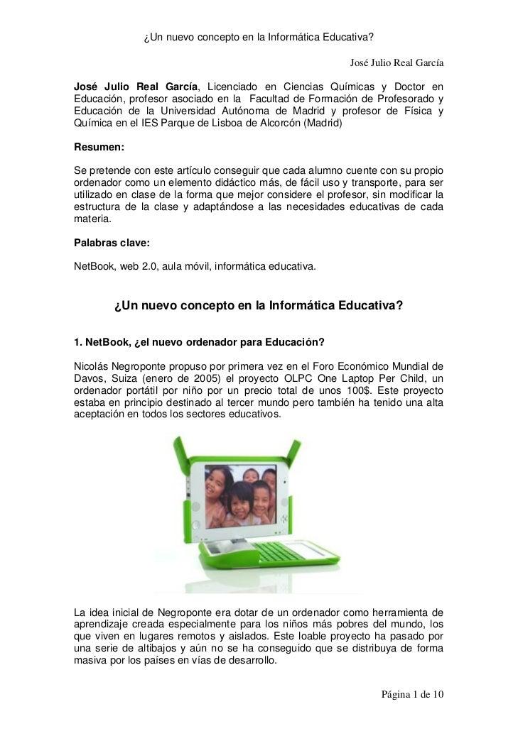 ¿Un nuevo concepto en la Informática Educativa?                                                           José Julio Real ...