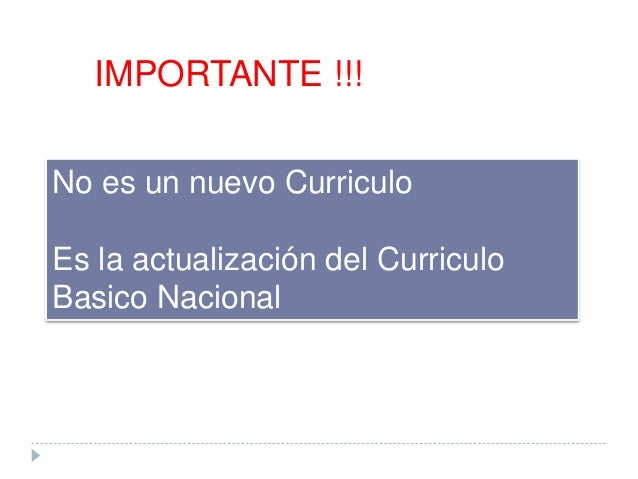 Nuevo curriculo nacional for Curriculo basico nacional